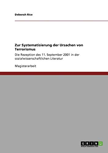 9783640320813: Zur Systematisierung der Ursachen von Terrorismus (German Edition)