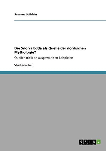 9783640331130: Die Snorra Edda als Quelle der nordischen Mythologie?