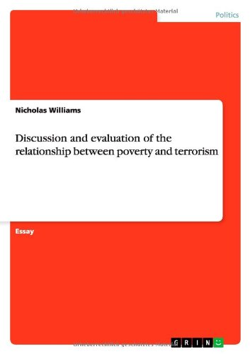 9783640338825: Discussion and evaluation of the relationship between poverty and terrorism