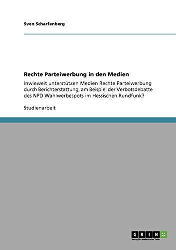 Rechte Parteiwerbung in Den Medien: Sven Scharfenberg