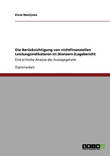9783640346349: Die Berücksichtigung von nichtfinanziellen Leistungsindikatoren im (Konzern-)Lagebericht