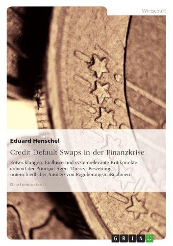 Credit Default Swaps in Der Finanzkrise: Eduard Henschel