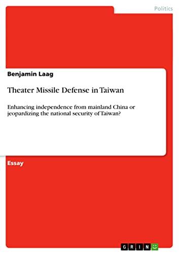 Theater Missile Defense in Taiwan: Benjamin Laag
