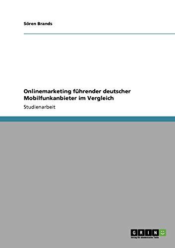9783640353033: Onlinemarketing führender deutscher Mobilfunkanbieter im Vergleich (German Edition)