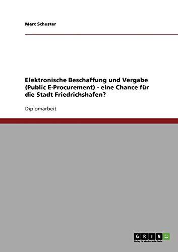 Elektronische Beschaffung Und Vergabe (Public E-Procurement) - Eine Chance Fur Die Stadt ...
