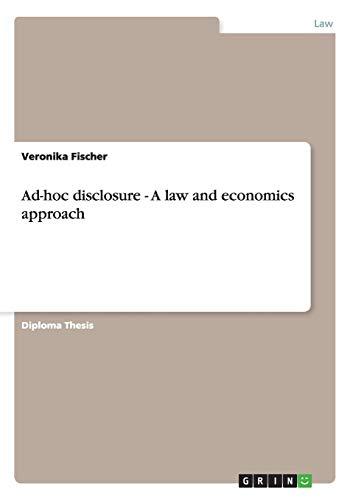 Ad-hoc disclosure - A law and economics approach: Veronika Fischer