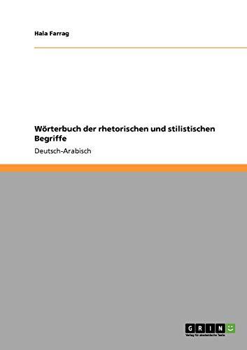 9783640377510: Wörterbuch der rhetorischen und stilistischen Begriffe (Arabic Edition)