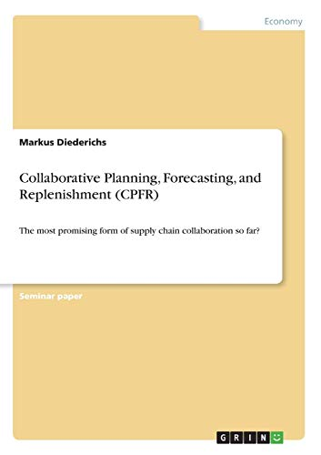 9783640378609: Collaborative Planning, Forecasting, and Replenishment (Cpfr)