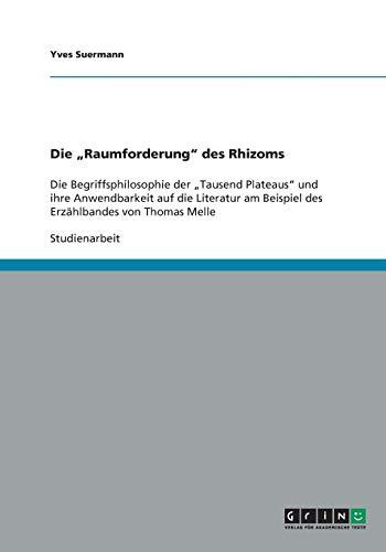 Die Raumforderung Des Rhizoms: Yves Suermann