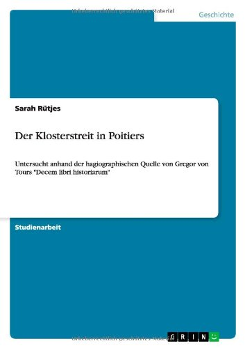 Der Klosterstreit in Poitiers (German Edition): Sarah R. Tjes