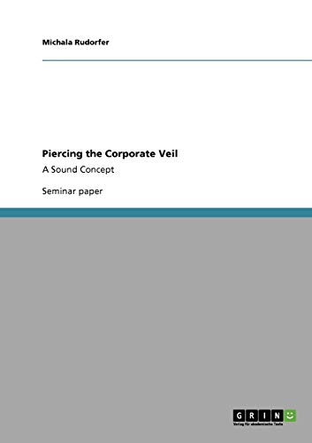 9783640383795: Piercing the Corporate Veil