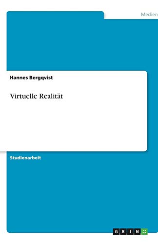Virtuelle Realitt (German Edition): Lundquist Neubauer