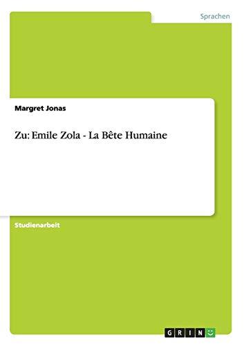 Zu: Emile Zola - La Bete Humaine: Margret Jonas