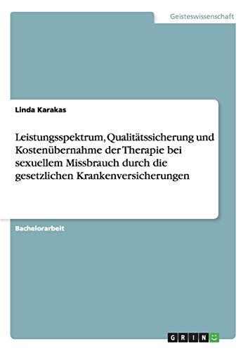 Leistungsspektrum, Qualitatssicherung Und Kostenubernahme Der Therapie Bei Sexuellem Missbrauch ...