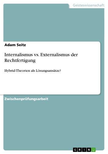 Internalismus vs. Externalismus Der Rechtfertigung: Adam Seitz