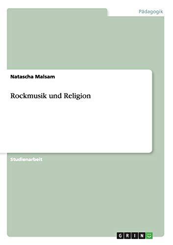 9783640403271: Rockmusik Und Religion