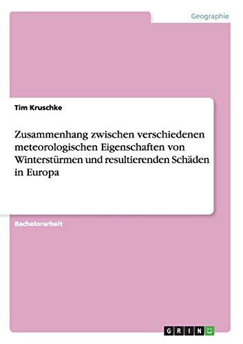 Zusammenhang Zwischen Verschiedenen Meteorologischen Eigenschaften Von Wintersturmen Und ...