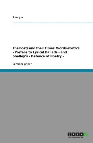 The Poets and their Times: Wordsworth's -: Anonym