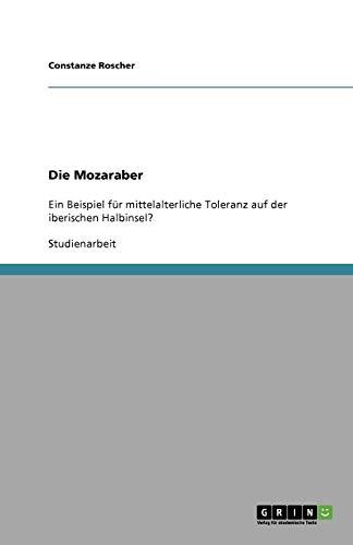 9783640409983: Die Mozaraber
