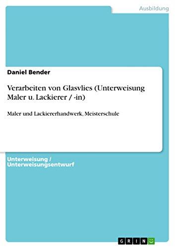 Verarbeiten von Glasvlies (Unterweisung Maler u. Lackierer: Daniel Bender