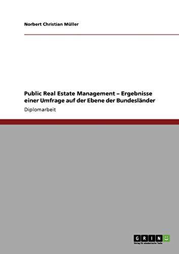 Public Real Estate Management - Ergebnisse Einer Umfrage Auf Der Ebene Der Bundeslander: Norbert ...