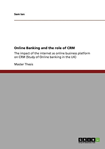 9783640430727: Online Banking and the role of CRM