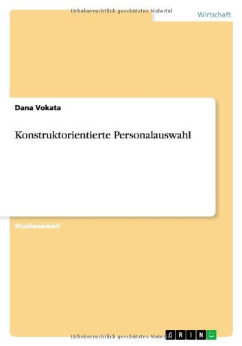 Konstruktorientierte Personalauswahl: Dana Vokata