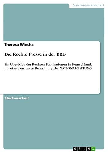 Die Rechte Presse in Der Brd: Theresa Wiecha