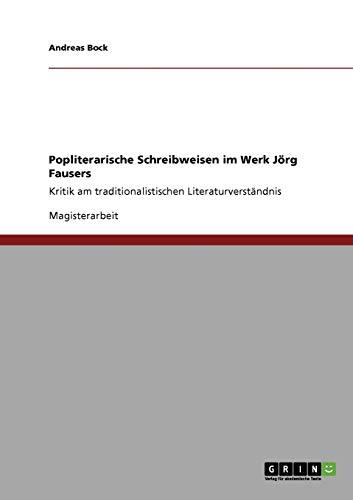 9783640438501: Popliterarische Schreibweisen im Werk Jörg Fausers
