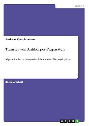 9783640440849: Transfer von Antikörper-Präparaten (German Edition)