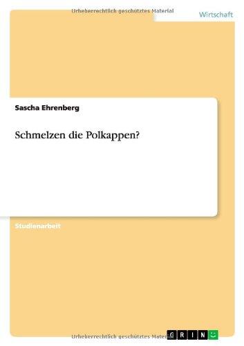 Schmelzen Die Polkappen?: Sascha Ehrenberg