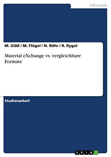 9783640453436: Material eXchange vs. vergleichbare Formate (German Edition)