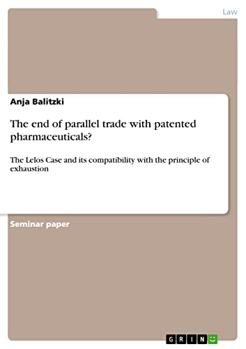 The end of parallel trade with patented: Anja Balitzki