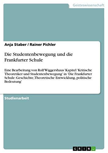 Die Studentenbewegung Und Die Frankfurter Schule: Anja Staber