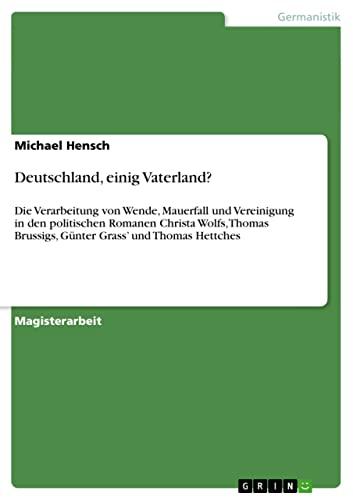 Deutschland, Einig Vaterland?: Michael Hensch