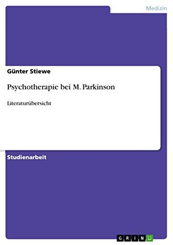 9783640458738: Psychotherapie Bei M. Parkinson (German Edition)
