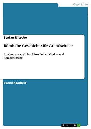 9783640458875: Römische Geschichte für Grundschüler (German Edition)