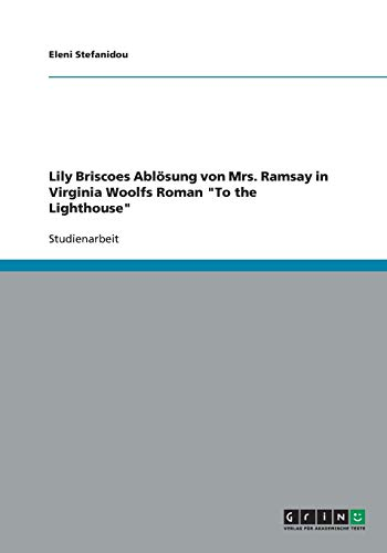 9783640459575: Lily Briscoes Ablösung von Mrs. Ramsay in Virginia Woolfs Roman