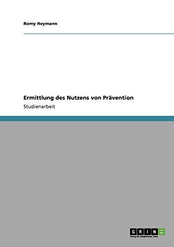 Ermittlung Des Nutzens Von Pravention: Romy Heymann