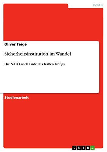 9783640461820: Sicherheitsinstitution im Wandel (German Edition)