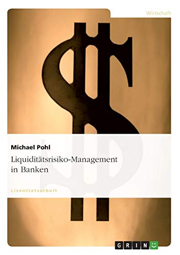 9783640462964: Liquidit�tsrisiko-Management in Banken