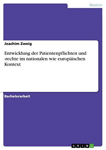 9783640467587: Entwicklung der Patientenpflichten und -rechte im nationalen wie europäischen Kontext (German Edition)