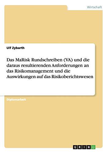 Das Marisk Rundschreiben (Va) Und Die Daraus Resultierenden Anforderungen an Das Risikomanagement ...