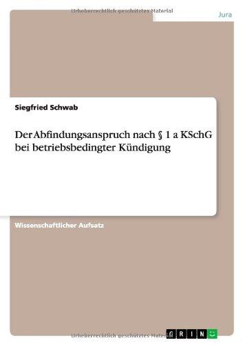 Der Abfindungsanspruch nach § 1 a KSchG: Schwab, Siegfried
