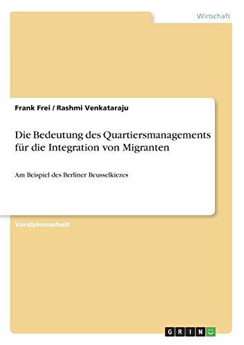 Die Bedeutung des Quartiersmanagements für die Integration von Migranten: Frank Frei