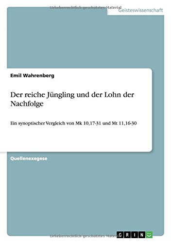 Der Reiche Jungling Und Der Lohn Der Nachfolge: Christoph Wirtz