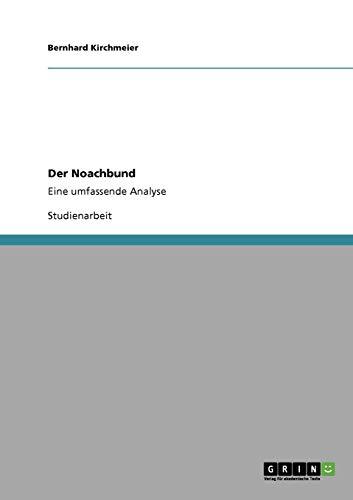 Der Noachbund: Bernhard Kirchmeier