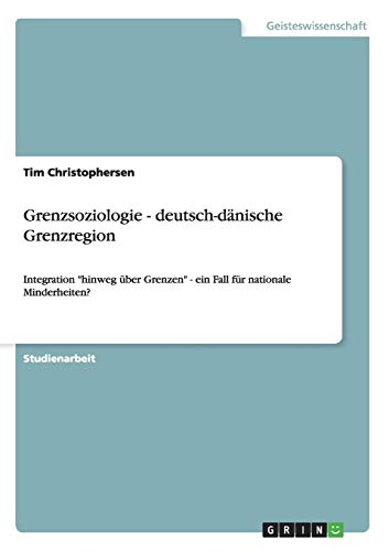 Grenzsoziologie - Deutsch-Danische Grenzregion: Tim Christophersen