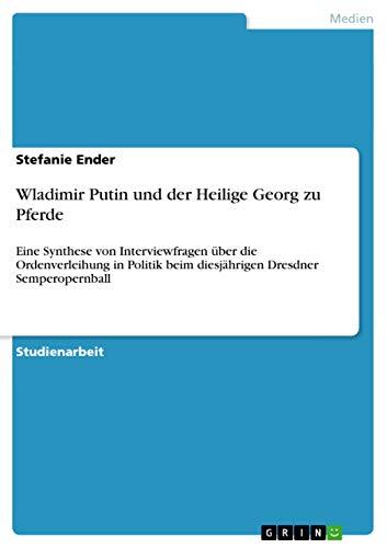 9783640486588: Wladimir Putin und der Heilige Georg zu Pferde (German Edition)