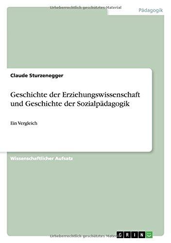 9783640488070: Geschichte der Erziehungswissenschaft und Geschichte der Sozialpädagogik (German Edition)